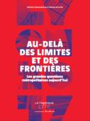 Synthèse Lyon - Au-delà des limites et des frontières