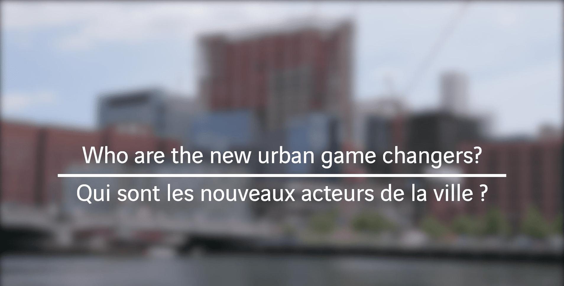 Qui sont les nouveaux acteurs de la ville ?