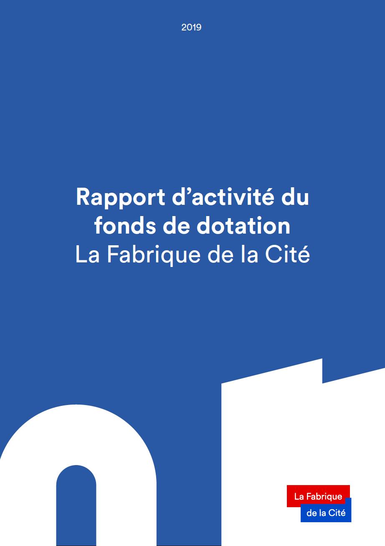 Rapport d'activité du fonds de dotation - La Fabrique de la Cité