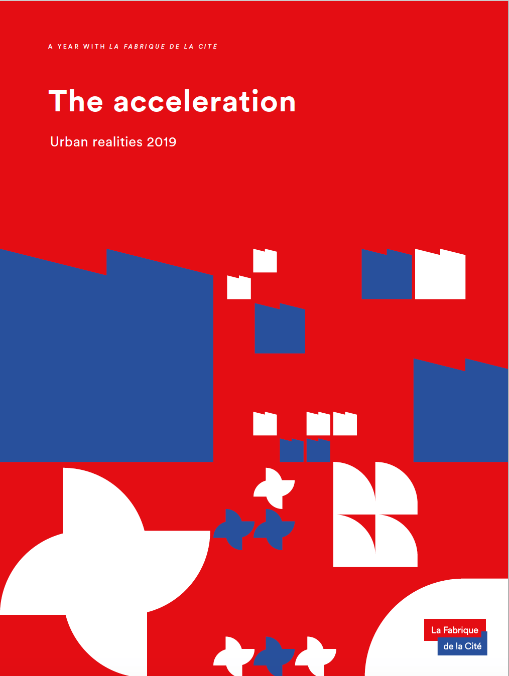 The acceleration - Urban realities 2019