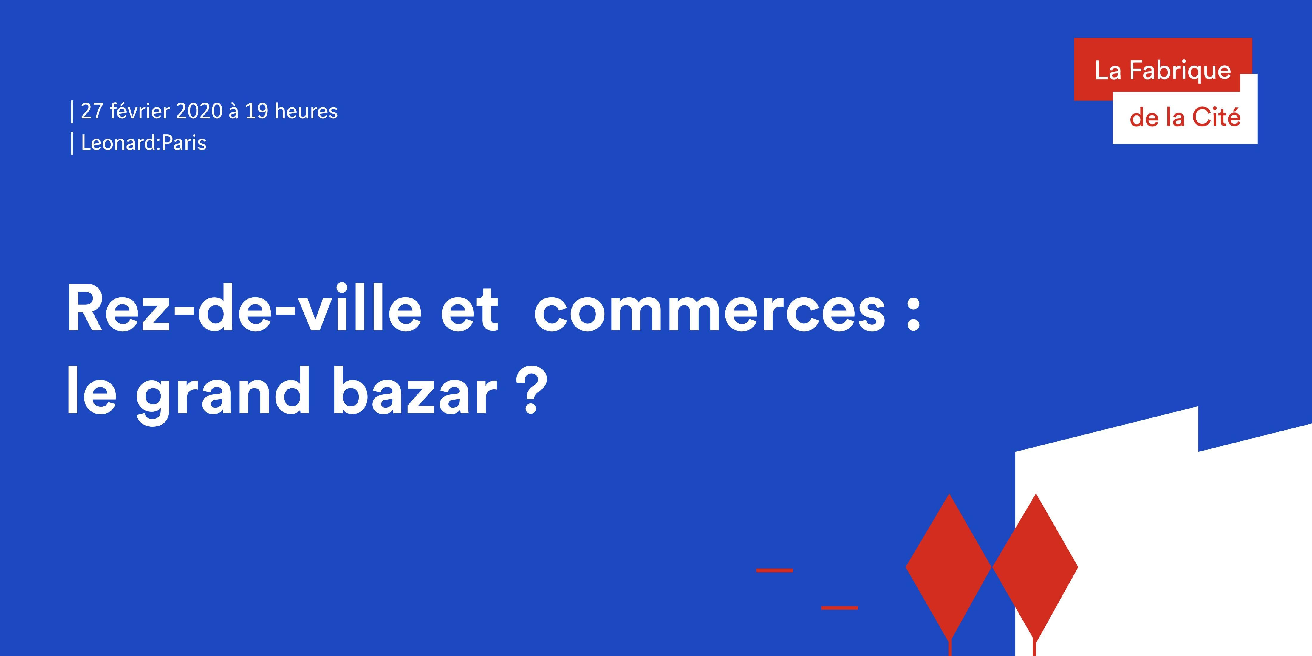 Rez-de-ville et commerces : le grand bazar ?