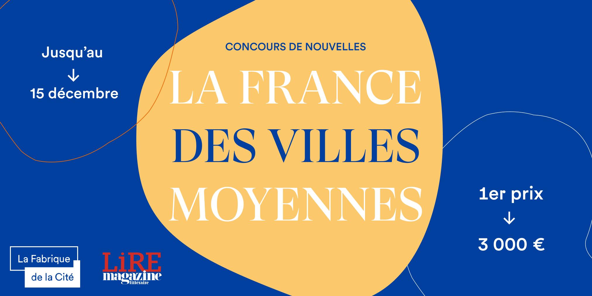 La France des villes moyennes, un concours de nouvelles organisé par La Fabrique de la Cité
