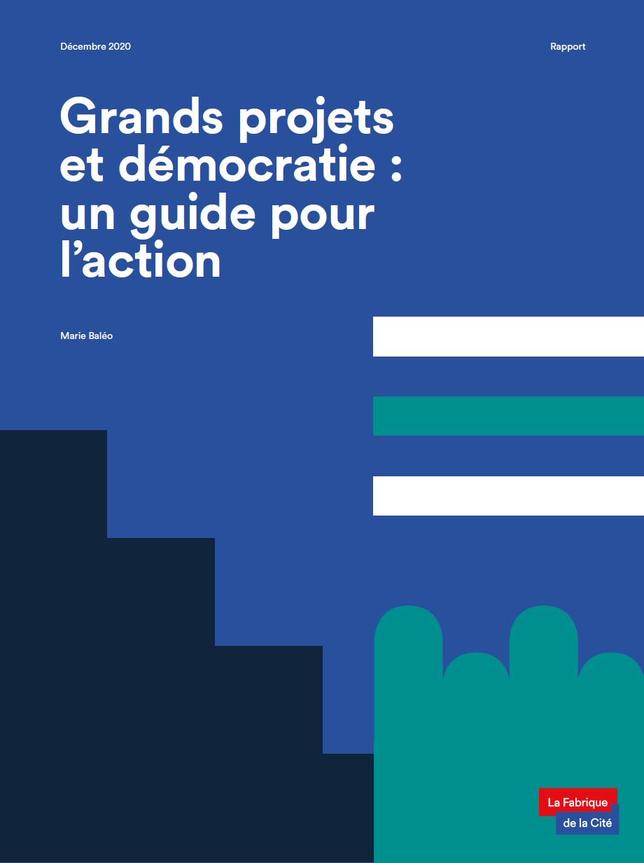 """Couverture du rapport """"Grands projets et démocratie: un guide pour l'action"""""""